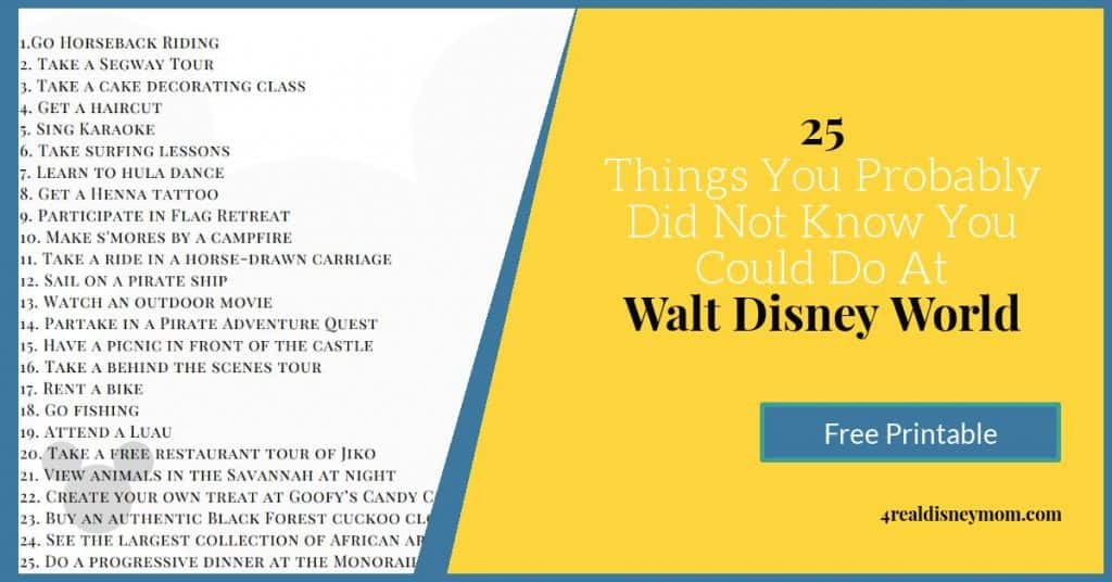 Printable list of 25 things to do at Walt Disney World